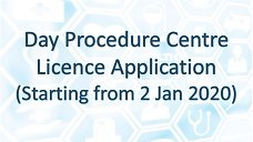 Day Procedure Centre Licence Application (Starting from 2 Jan 2020)